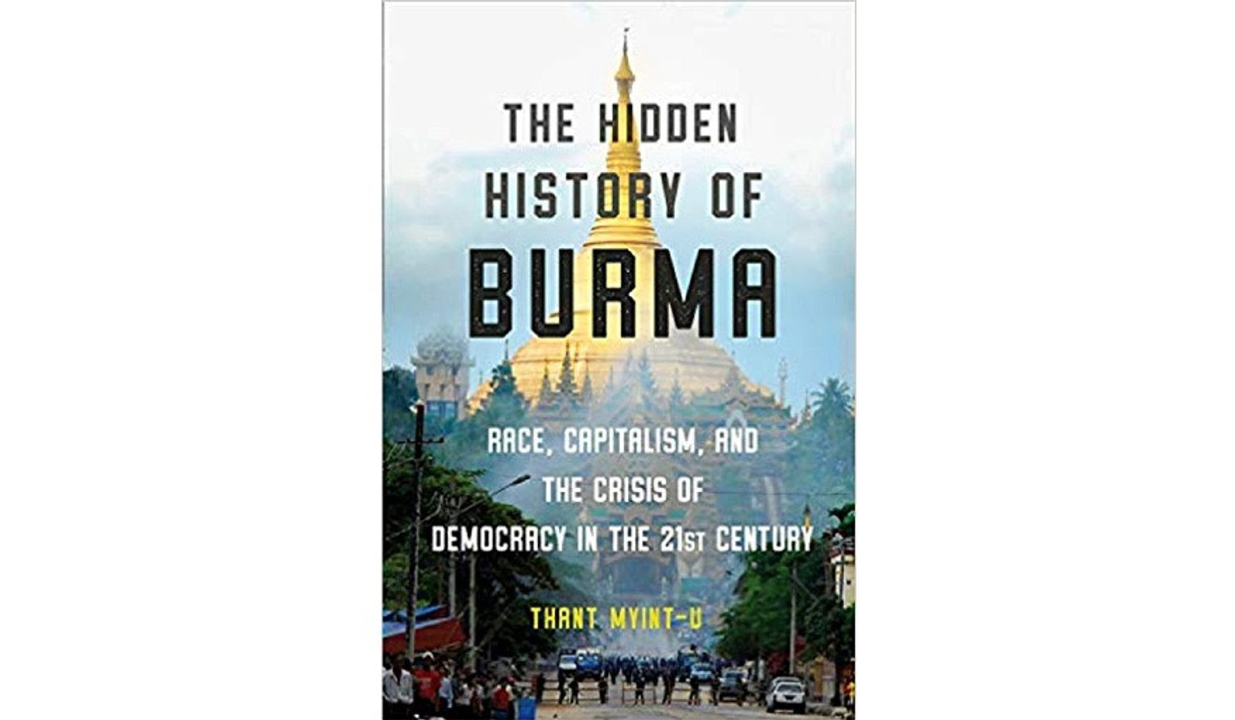 BOOK REVIEW: 'The Hidden History of Burma'